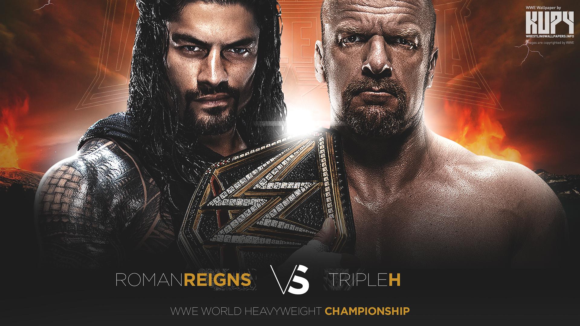 New Wrestlemania 32 Roman Reigns Vs Triple H Wallpaper Kupy